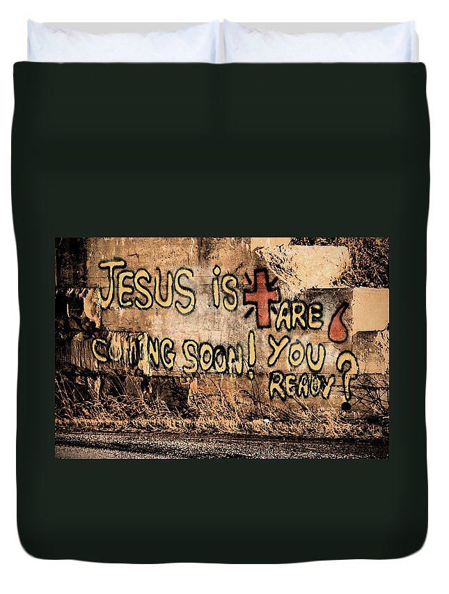 Jesus Duvet Cover featuring the photograph Jesus Is Coming Soon by David Arment