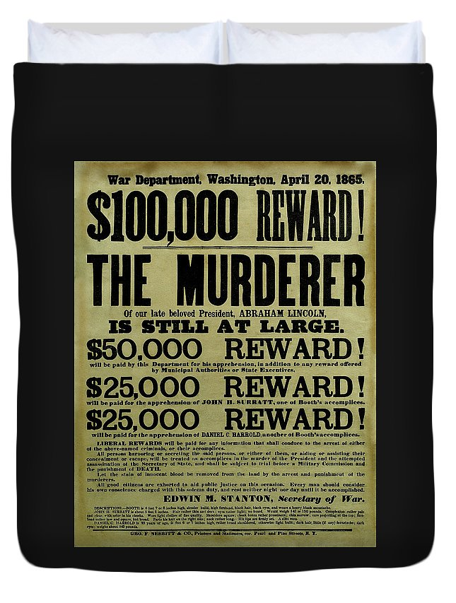 Wanted Duvet Cover featuring the mixed media John Wilkes Booth Wanted Poster by War Is Hell Store