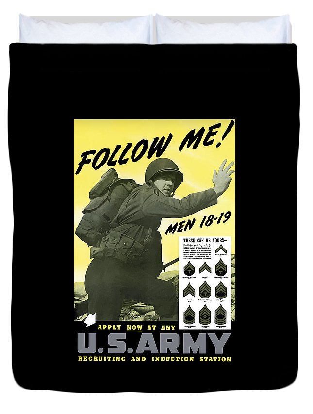 Army Duvet Cover featuring the painting Join The Us Army - Follow Me by War Is Hell Store