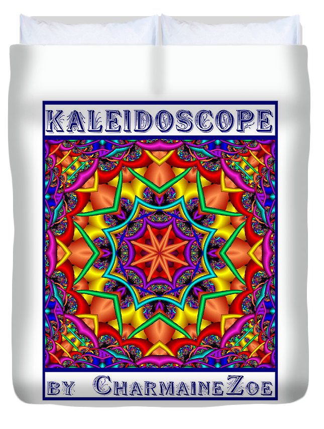 Kaleidoscope Duvet Cover featuring the digital art Kaleidoscope 2 by Charmaine Zoe