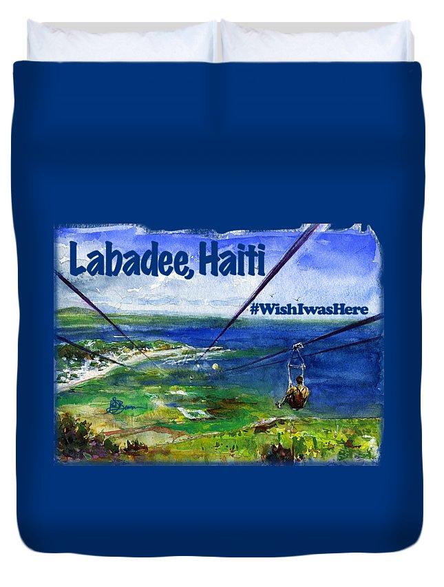 Watercolor Duvet Cover featuring the painting Labadee Haiti Shirt by John D Benson