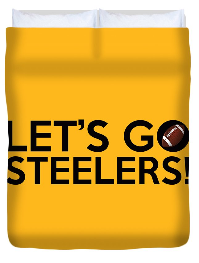 6d29ad75678 Pittsburgh Steelers Duvet Cover featuring the painting Let s Go Steelers by  Florian Rodarte