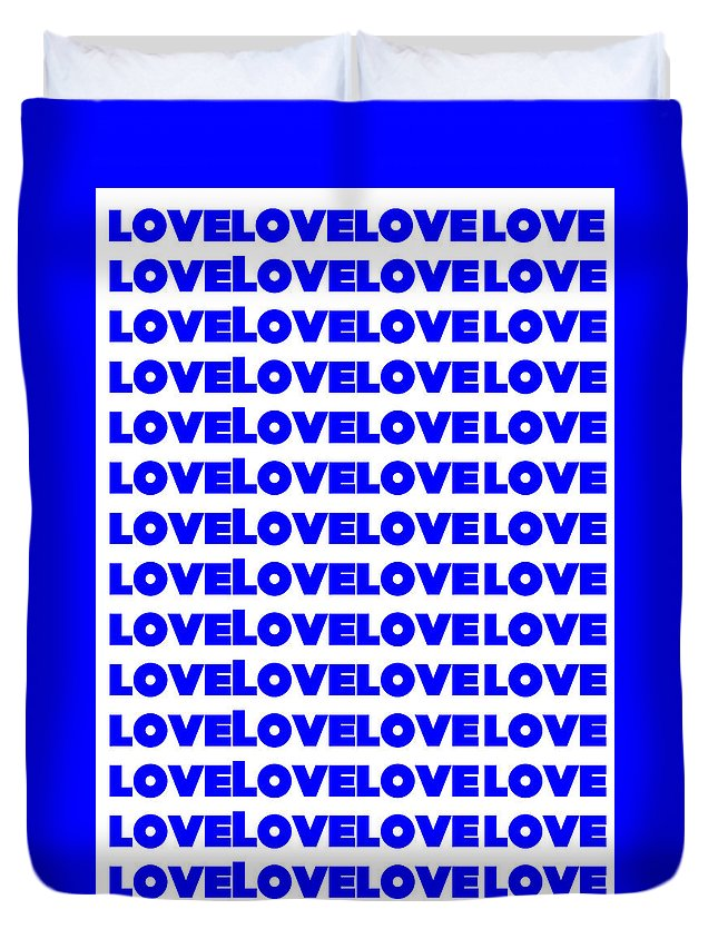 Love Duvet Cover featuring the digital art Love In Blue by LogCabinCottage