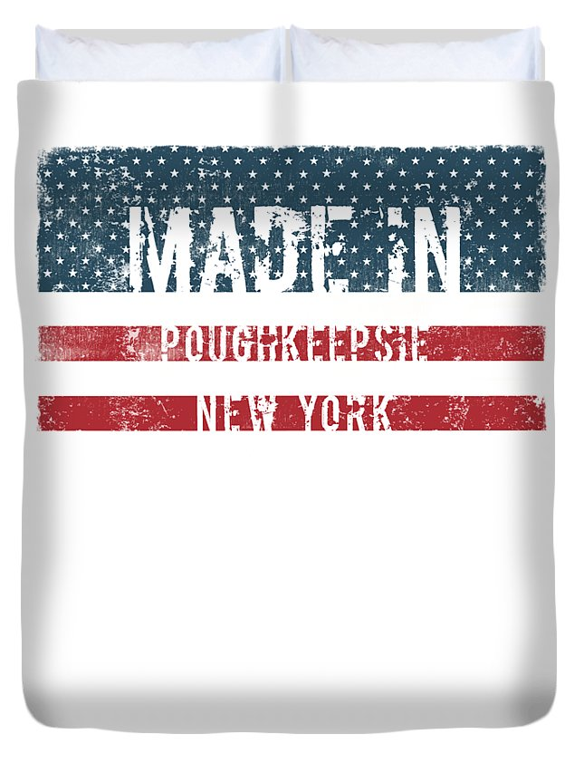 Poughkeepsie Duvet Cover featuring the digital art Made In Poughkeepsie, New York by Tinto Designs