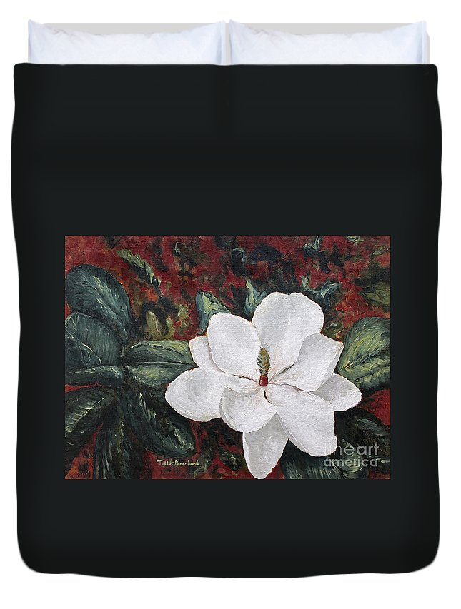 Flower Duvet Cover featuring the painting Magnolia by Todd Blanchard