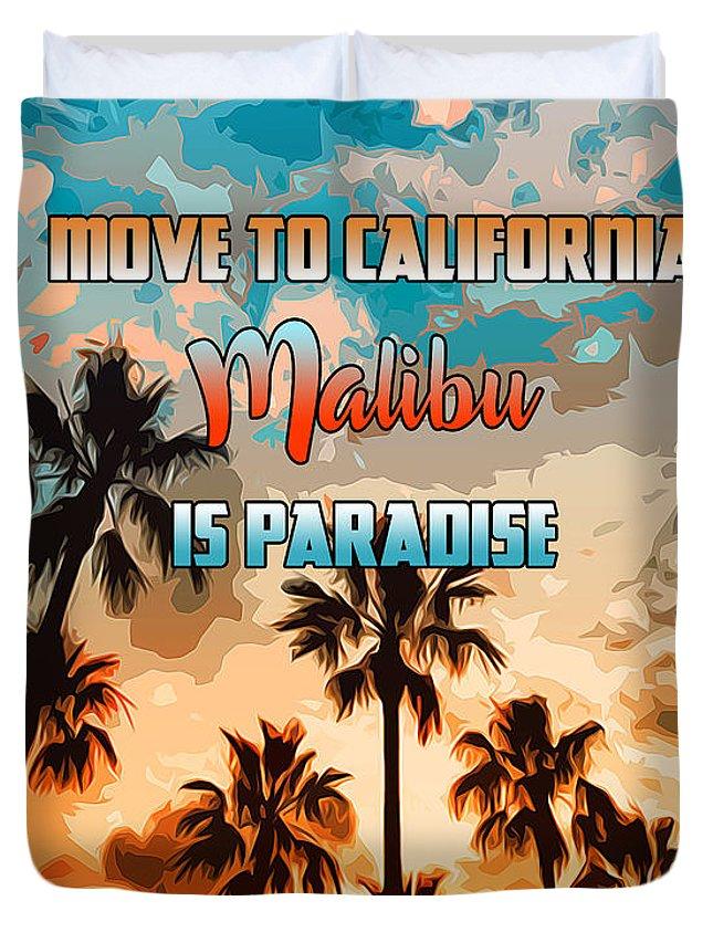 Malibu Beach Duvet Cover featuring the painting Malibu Is Paradise by Andrea Mazzocchetti