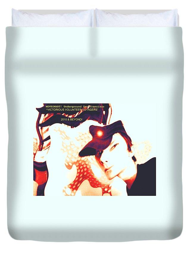 Moveonart! Digital Gallery Duvet Cover featuring the digital art Moveonart Victorious Volunteer Voyager by Jacob Kanduch
