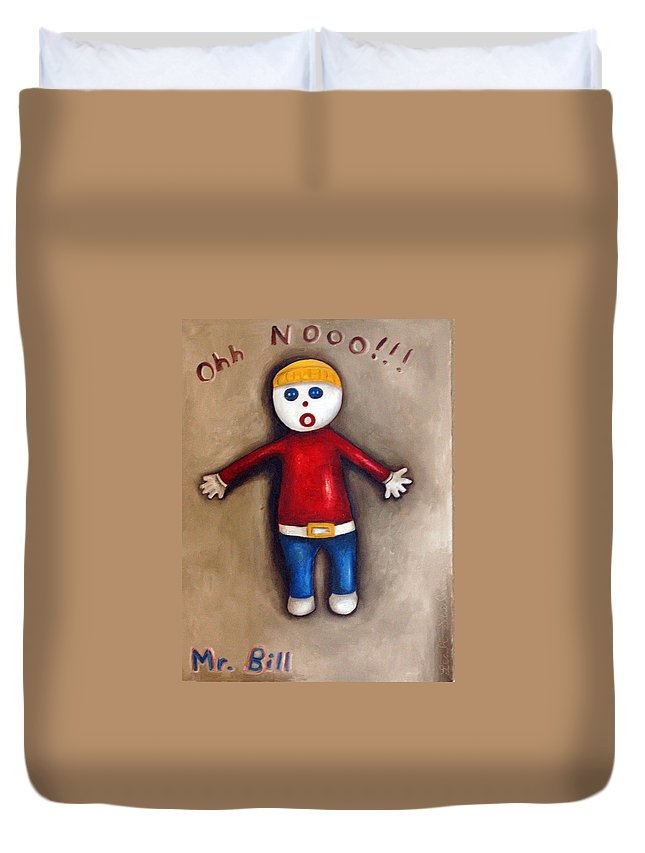 Mr.bill Duvet Cover featuring the painting Mr. Bill by Leah Saulnier The Painting Maniac