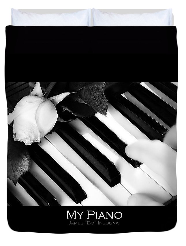 Piano Duvet Cover featuring the photograph My Piano Bw Fine Art Photography Print by James BO Insogna