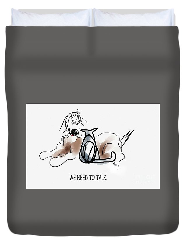 Cats With Dogs Duvet Cover featuring the digital art Need To Talk by Paul Miller