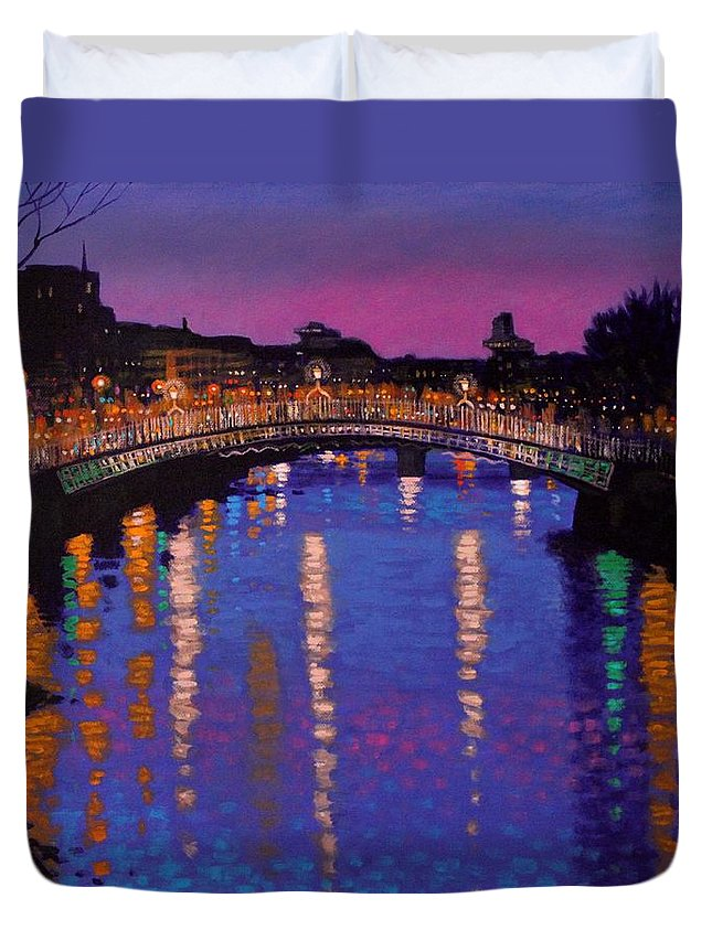 Dublin Duvet Cover featuring the painting Nighttown Ha Penny Bridge Dublin by John Nolan