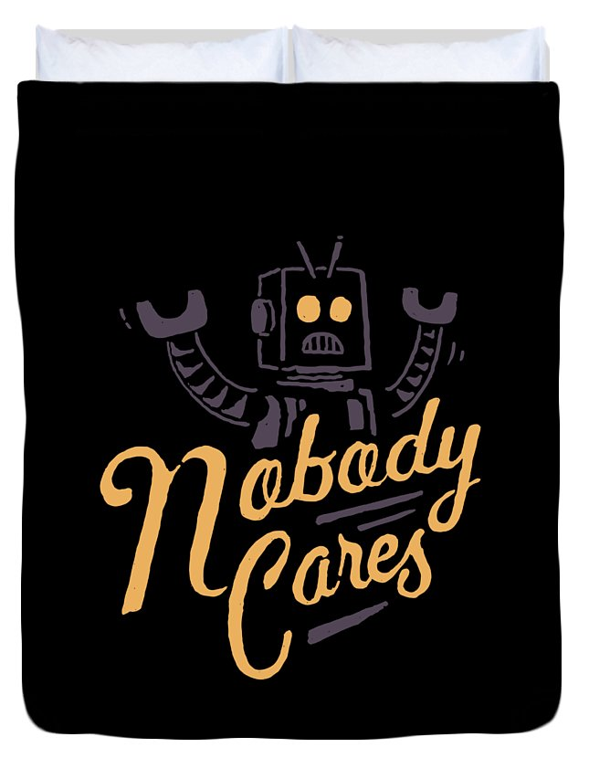 Robot Duvet Cover featuring the drawing Nobody Cares by Tatak Waskitho
