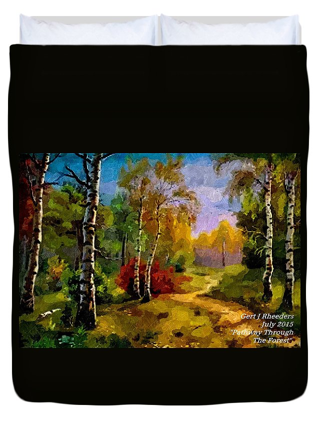 Announcement Duvet Cover featuring the painting Pathway Through The Forest H A by Gert J Rheeders