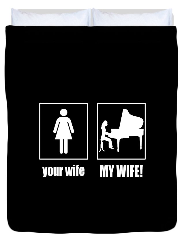 Piano Duvet Cover featuring the digital art Pianist - My Wife by Sophia