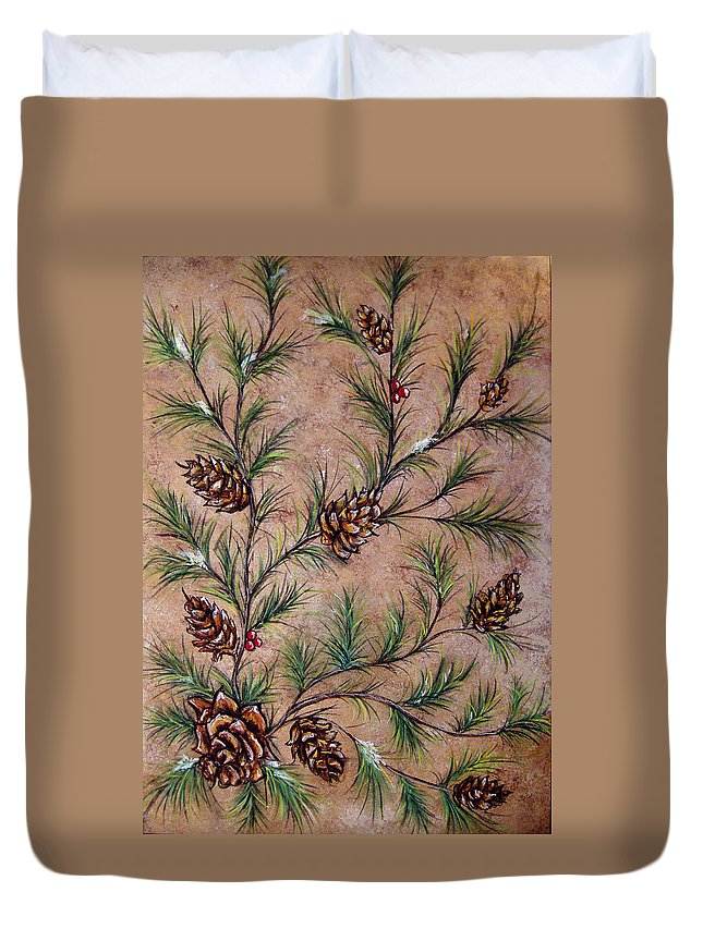 Acrylic Duvet Cover featuring the painting Pine Cones And Spruce Branches by Nancy Mueller