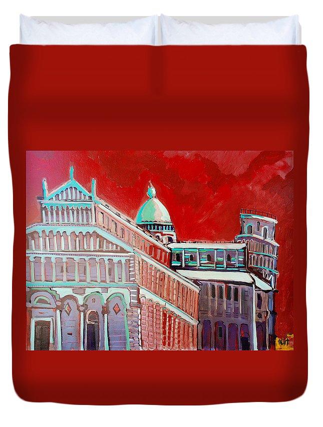 Pisa Duvet Cover featuring the painting Pisa by Kurt Hausmann
