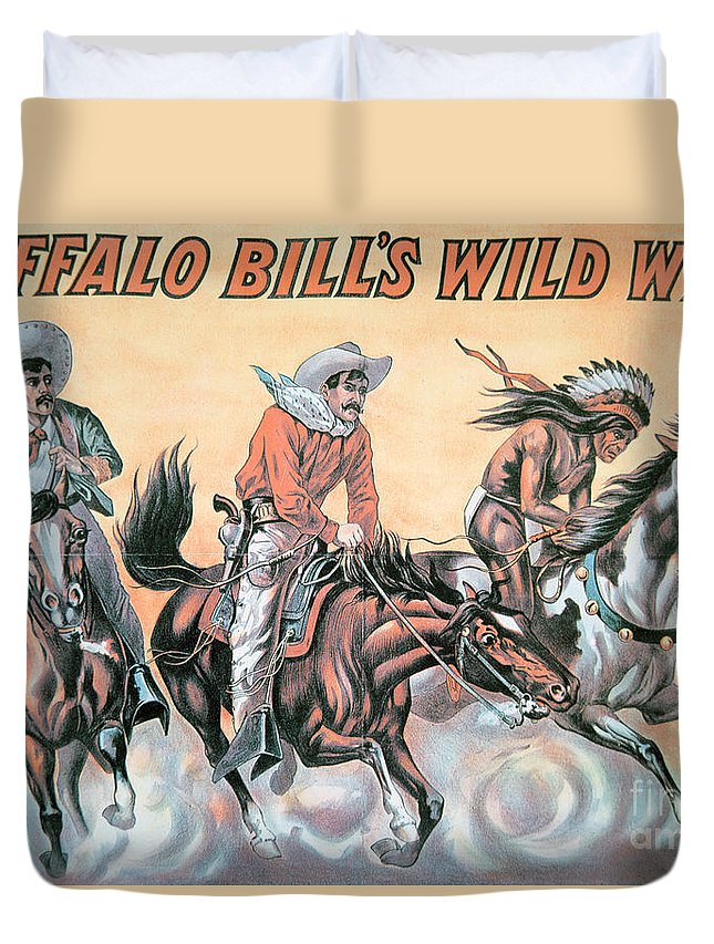 Poster For Buffalo Bill's (1846-1917) Wild West Show Duvet Cover featuring the painting Poster For Buffalo Bill's Wild West Show by American School