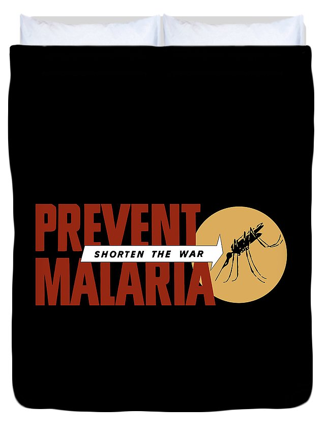 World War Ii Duvet Cover featuring the painting Prevent Malaria - Shorten The War by War Is Hell Store