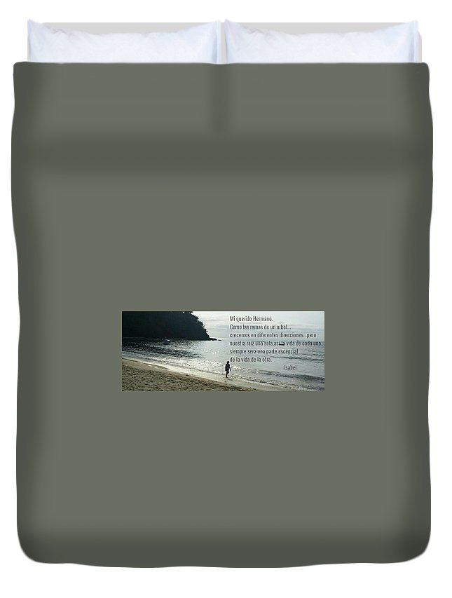 Ocean Duvet Cover featuring the photograph Mi Querido Hermano by Cheryl Wallace