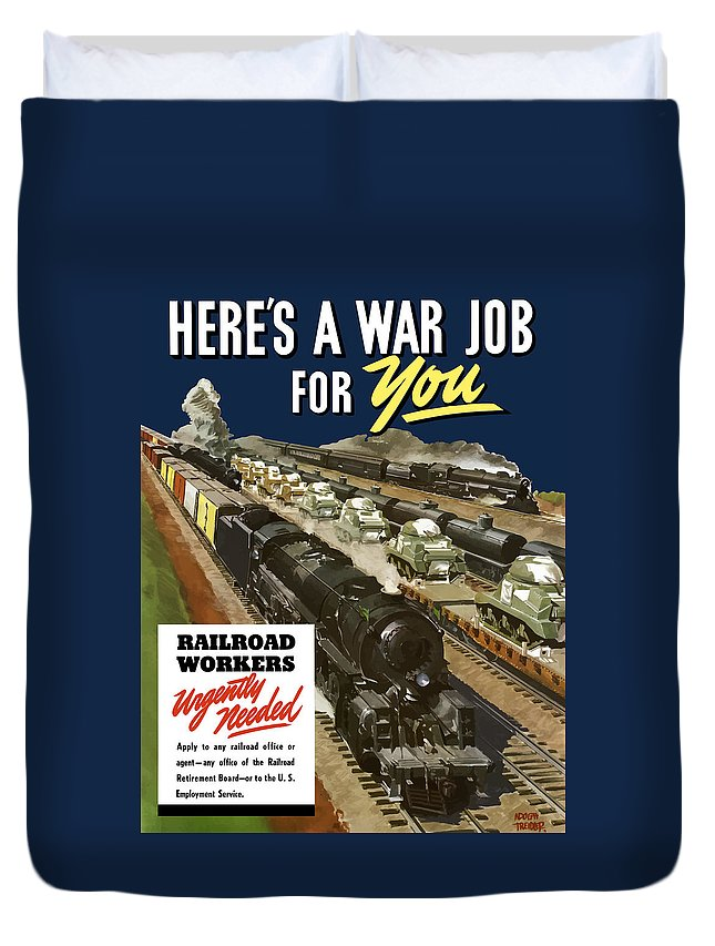 Trains Duvet Cover featuring the painting Railroad Workers Urgently Needed by War Is Hell Store