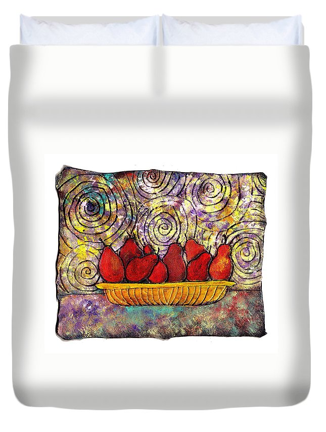 Spirals Duvet Cover featuring the painting Red Pears In A Bowl by Wayne Potrafka