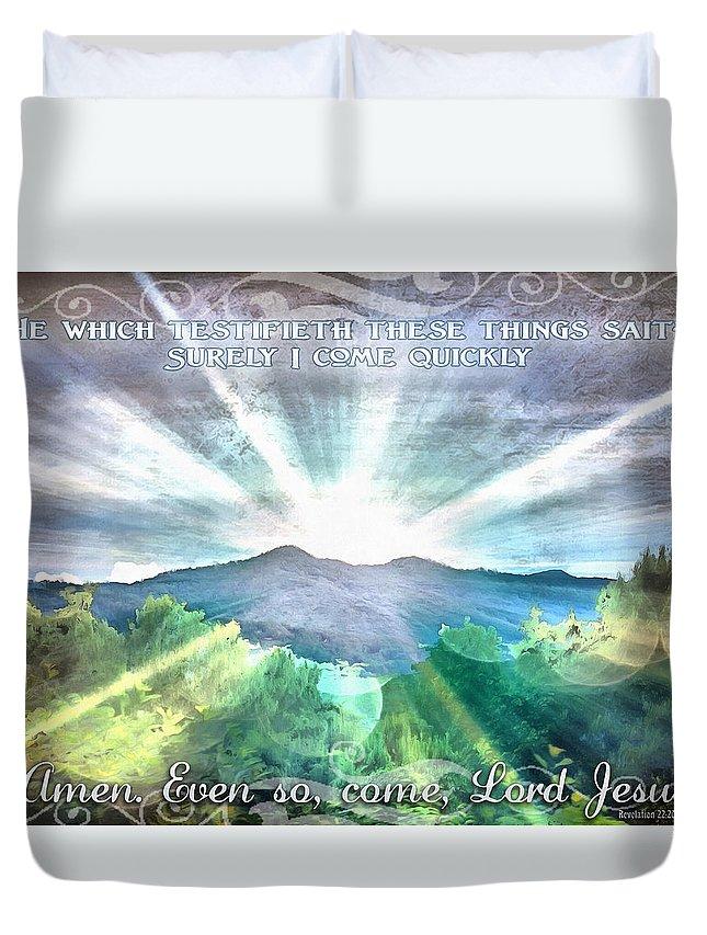 Revelation 22 20 Duvet Cover