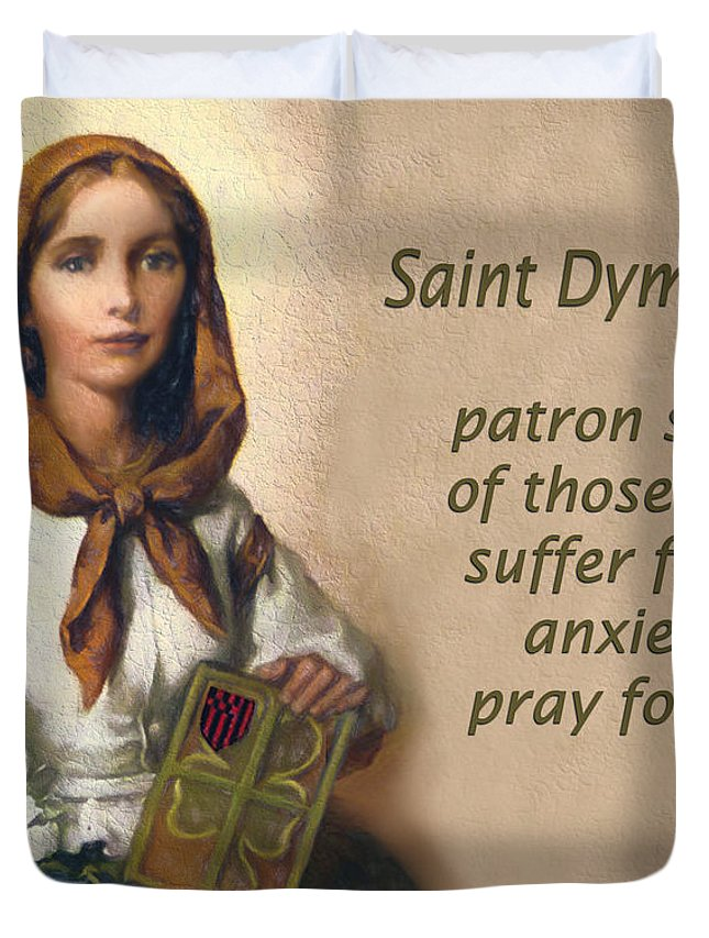 Saint Dymphna, Patron Saint Of Those Suffering From Anxiety Duvet Cover