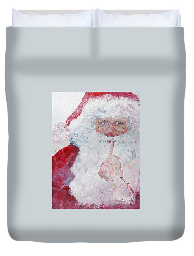 Santa Duvet Cover featuring the painting Santa Shhhh by Nadine Rippelmeyer