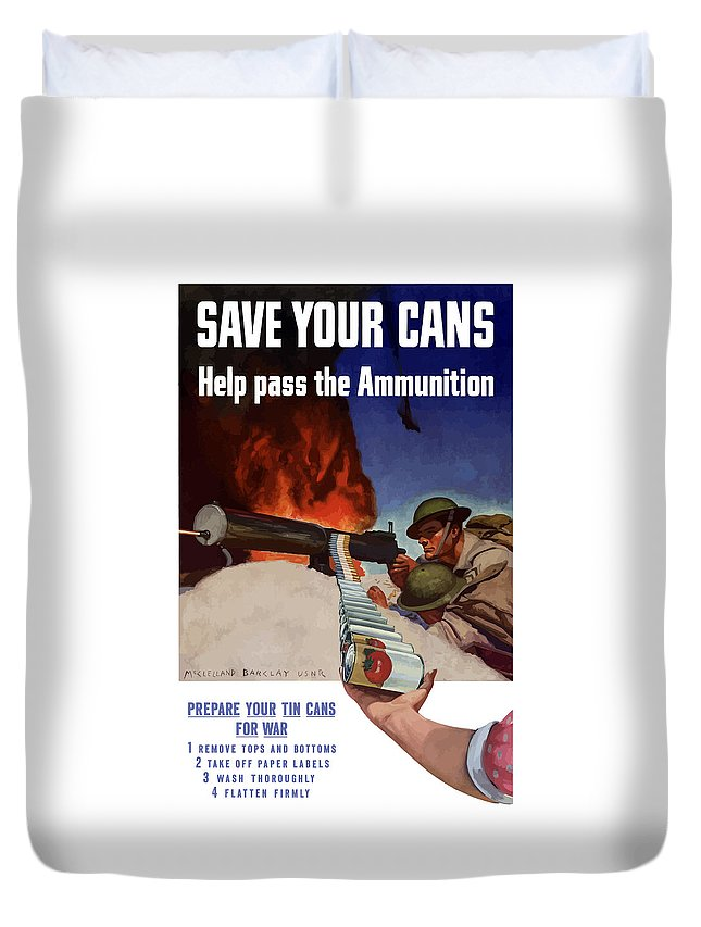 Battlefield Duvet Cover featuring the painting Save Your Cans - Help Pass The Ammunition by War Is Hell Store