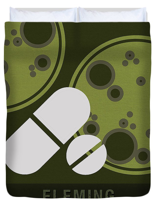 Fleming Duvet Cover featuring the mixed media Science Posters - Alexander Fleming - Biologist, Pharmacologist by Studio Grafiikka
