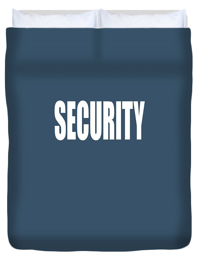 Security Duvet Cover featuring the digital art Security by Trisha Vroom