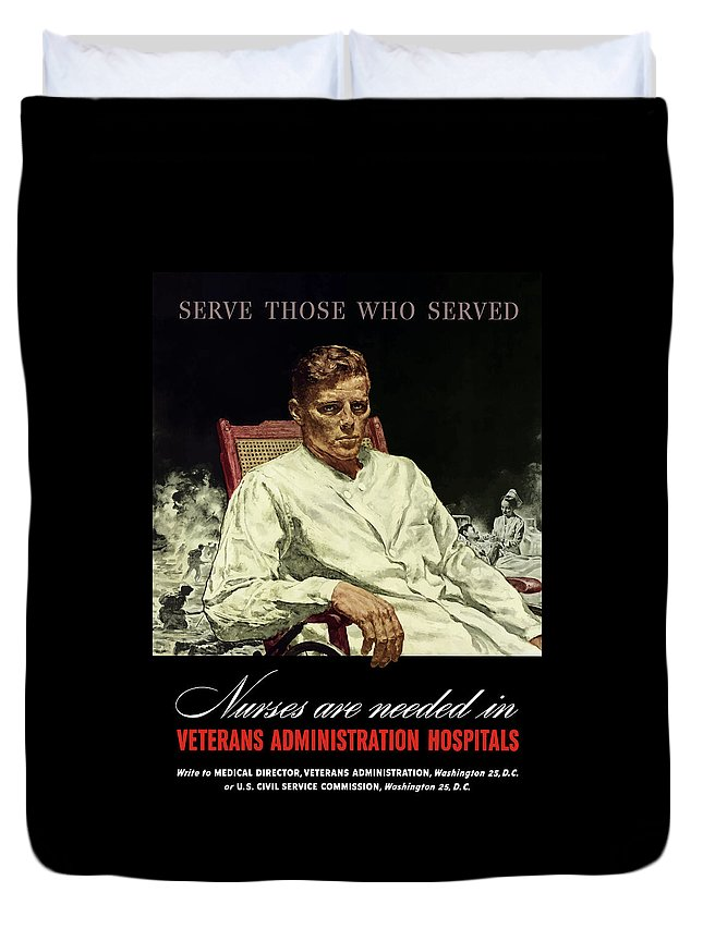 Nursing Duvet Cover featuring the painting Serve Those Who Served - Va Hospitals by War Is Hell Store