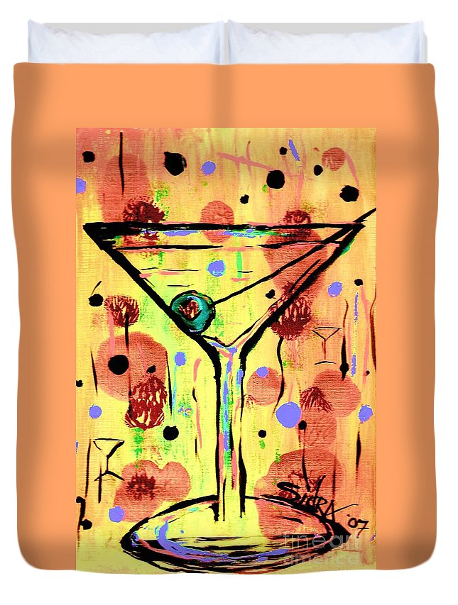 Martini Duvet Cover featuring the painting Sidzart Pop Art Martini This Is Sooo Mine by Sidra Myers