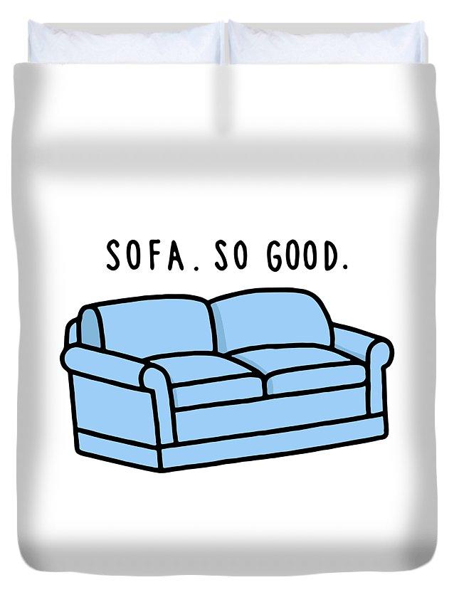 Sofa So Good Duvet Cover