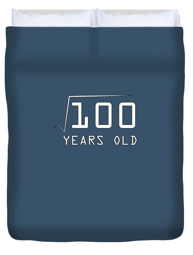 10 Duvet Cover featuring the digital art Square Root Of 100 10 Years Old Birthday by Trisha Vroom