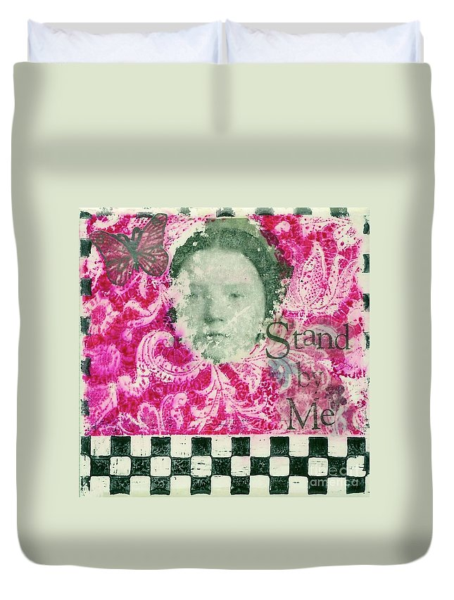Stand By Me Duvet Cover featuring the mixed media Stand By Me by Desiree Paquette