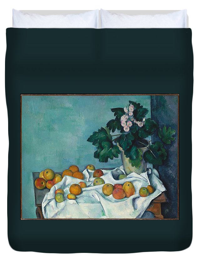 Paul Czanne Still Life With Apples And A Pot Of Primroses Duvet Cover featuring the painting Still Life With Apples And A Pot Of Primroses by Paul Czanne