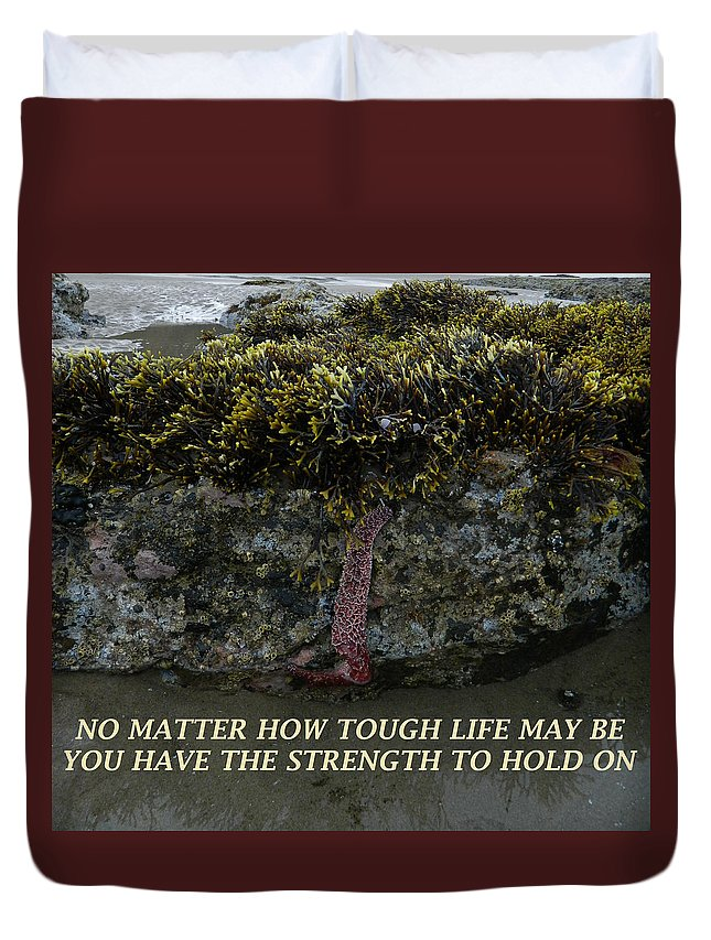 Starfish Duvet Cover featuring the photograph Strength To Hold On by Gallery Of Hope