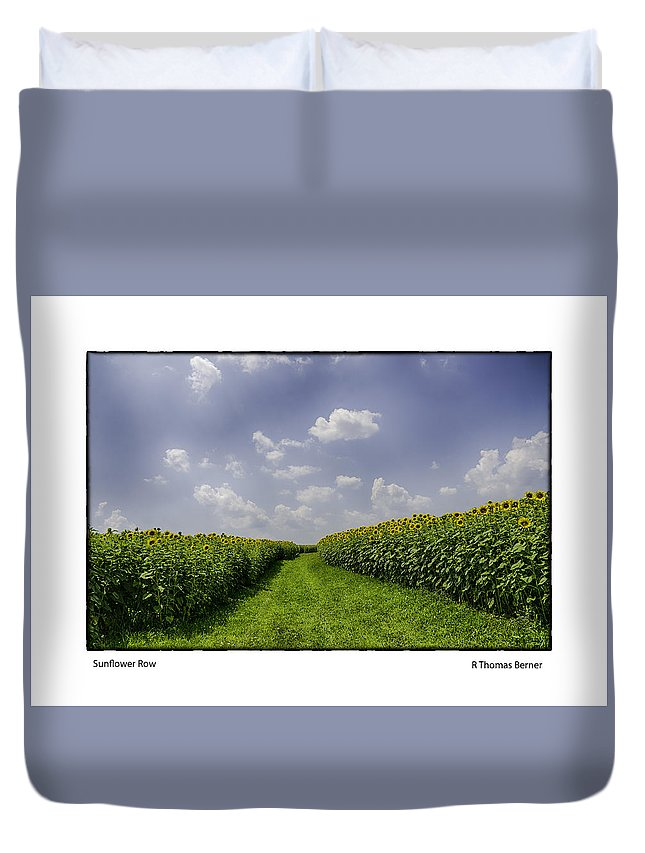 Duvet Cover featuring the photograph Sunflower Row by R Thomas Berner