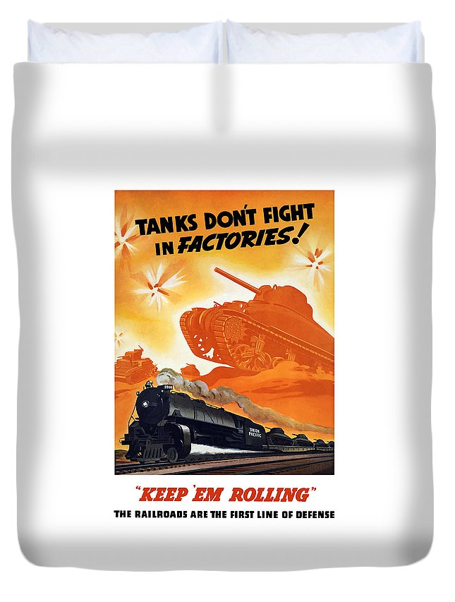 Trains Duvet Cover featuring the painting Tanks Don't Fight In Factories by War Is Hell Store
