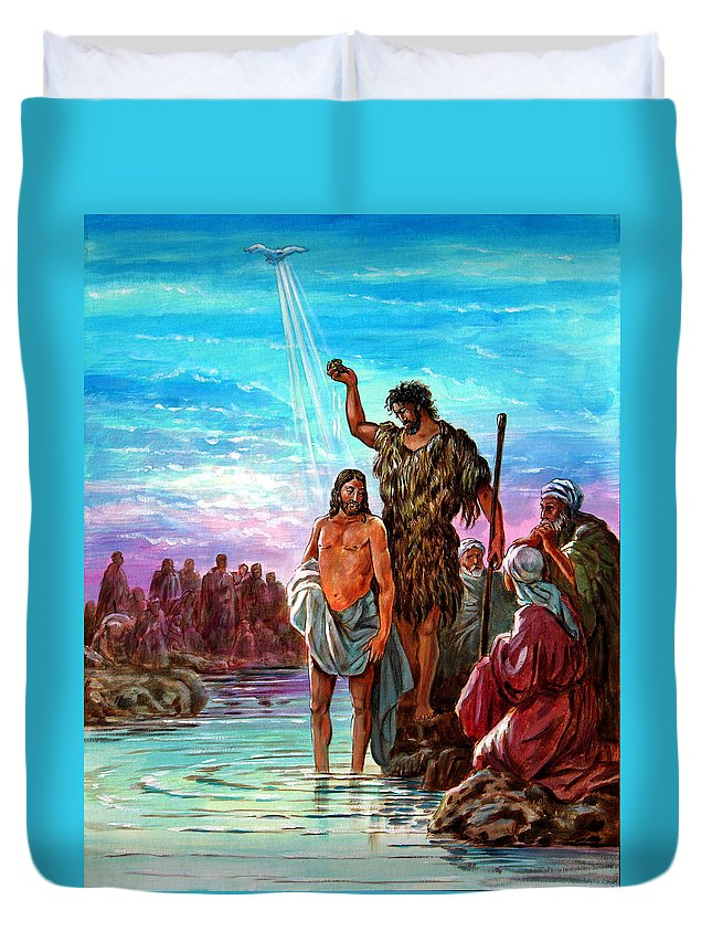 Jesus Duvet Cover featuring the painting The Baptism Of Jesus by John Lautermilch