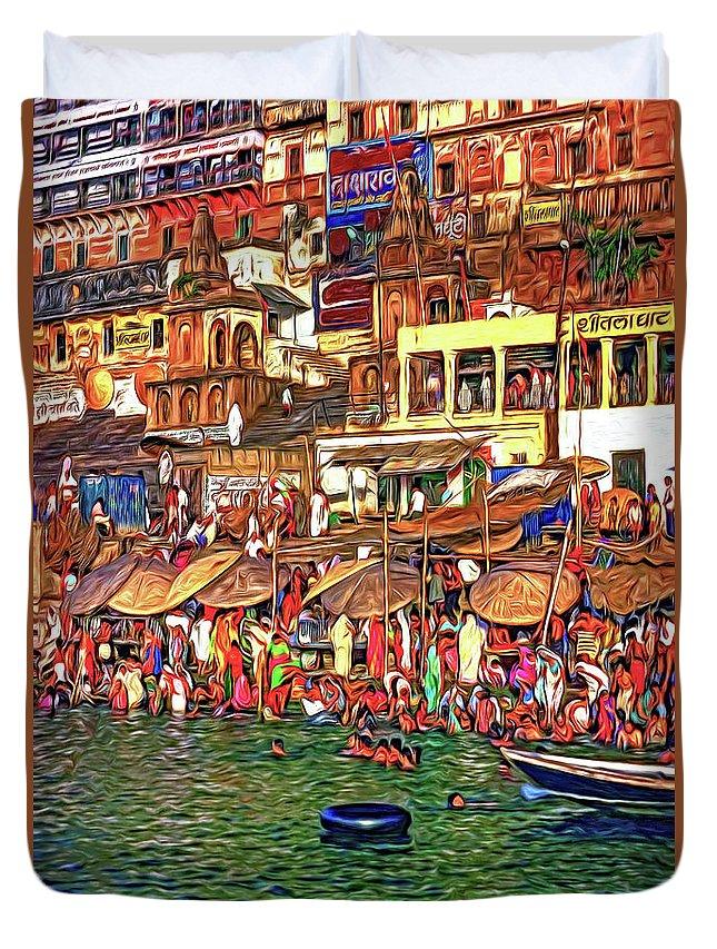 Varanasi Duvet Cover featuring the photograph The Holy Ganges - Paint by Steve Harrington