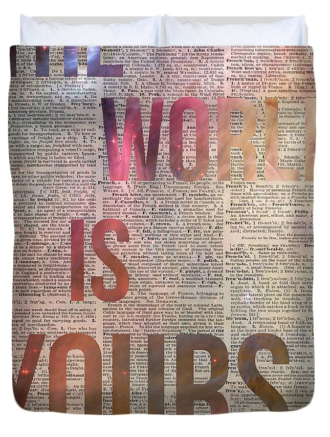 The World Is Yours Duvet Cover featuring the photograph The World Is Yours by Anna W