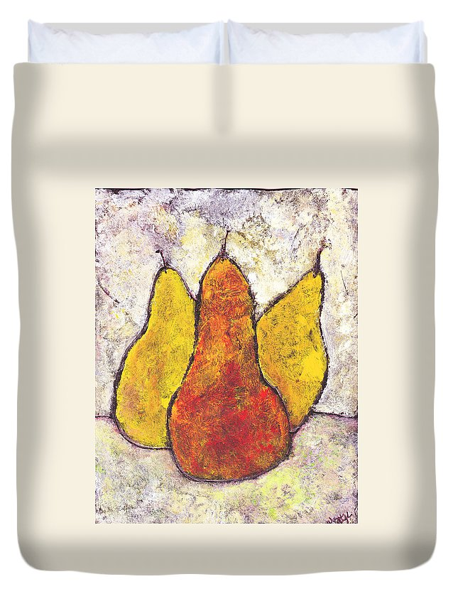 Pears Duvet Cover featuring the painting Three Pears by Wayne Potrafka