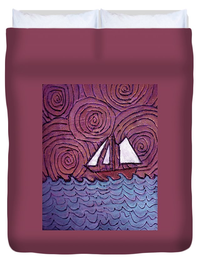Sailing Duvet Cover featuring the painting Three Sails And The Wind by Wayne Potrafka