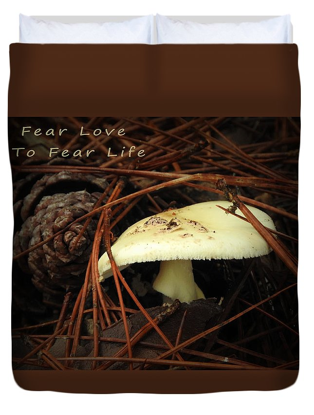 Nature Duvet Cover featuring the photograph To Fear Love by Laura Ragland