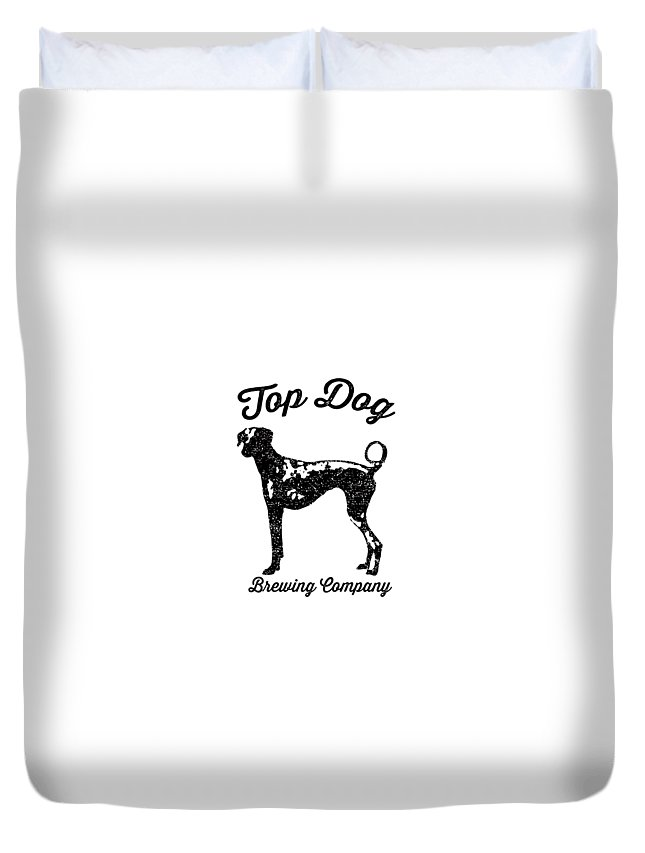 Dog Duvet Cover featuring the drawing Top Dog Brewing Company Tee by Edward Fielding