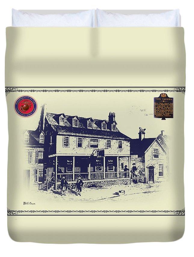 Tun Tavern - Birthplace Of The Marine Corps Duvet Cover featuring the digital art Tun Tavern - Birthplace Of The Marine Corps by Bill Cannon
