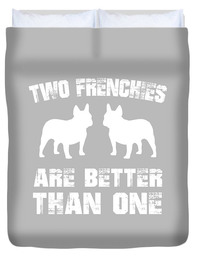 Better-than-one Duvet Cover featuring the digital art Two Frenchies Are Better Than One by Scott Jay