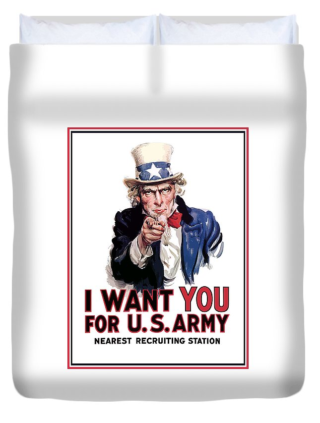 Ww2 Duvet Cover featuring the painting Uncle Sam -- I Want You by War Is Hell Store